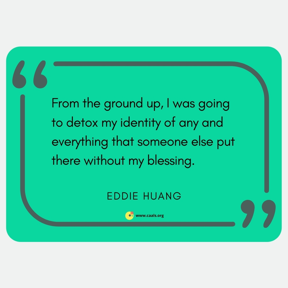 """""""From the ground up, I was going to detox my identity of any and everything that someone else put there without my blessing."""" ― Eddie Huang"""